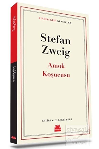 Kırmızı Kedi Yayınları Amok Koşucusu//stefan Zweig