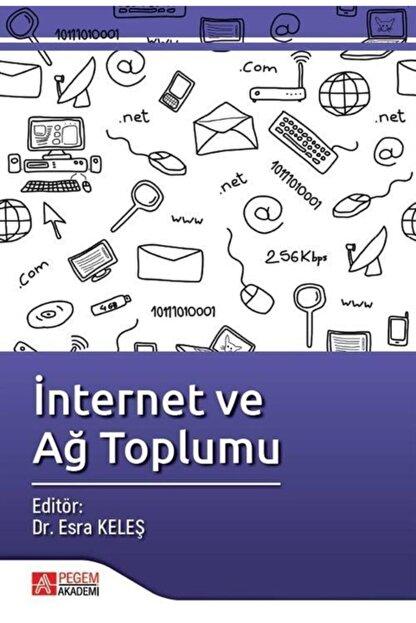 Pegem Akademi Yayıncılık Internet Ve Ağ Toplumu