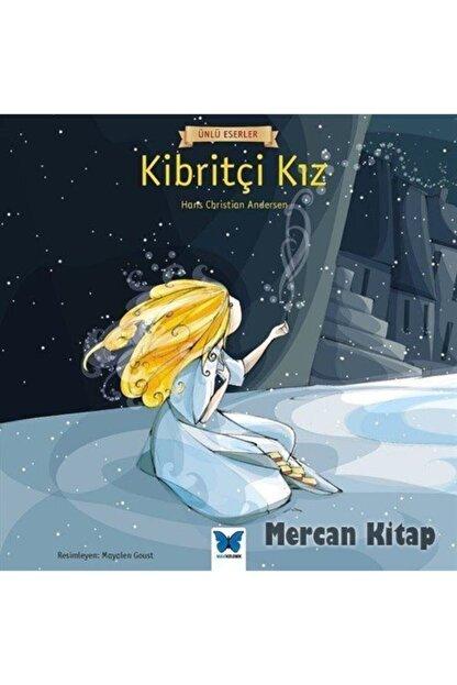Mavi Kelebek Yayınları Kibritçi Kız