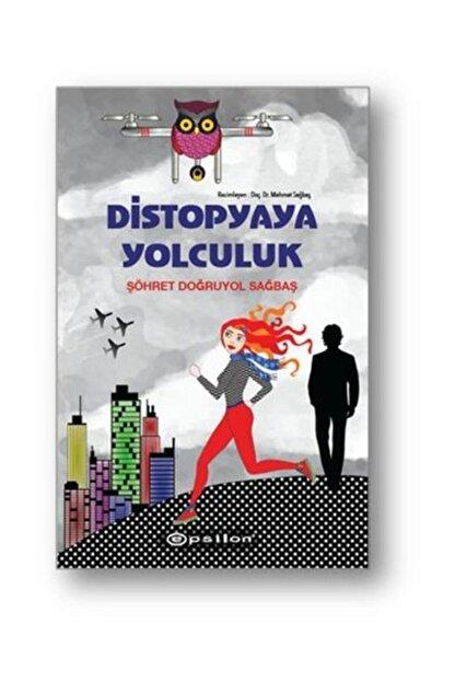 Epsilon Yayınları Distopyaya Yolculuk Ciltli