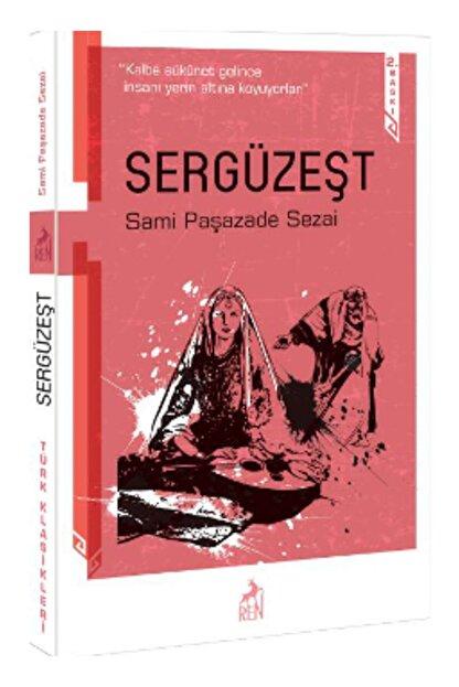 Ren Yayınları Sergüzeşt Sami Paşazade Sezai