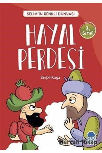 Mavi Kirpi Hayal Perdesi-selim'in Renkli Dünyası-3.sınıf Okuma Kitabı