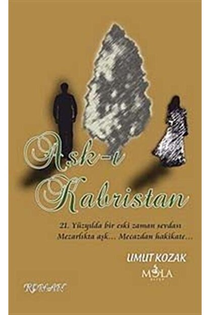 Mola Kitap Aşk-ı Kabristan