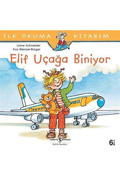 İş Bankası Kültür Yayınları Elif Uçağa Biniyor
