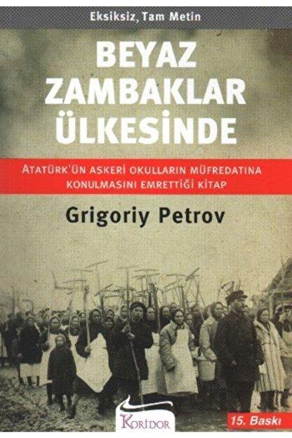 Koridor Yayıncılık G Petrov Beyaz Zambaklar Ülkesinde