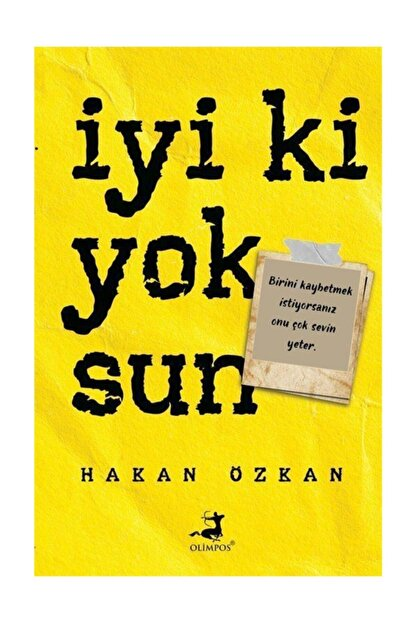 Olimpos Yayınları Iyi Ki Yoksun