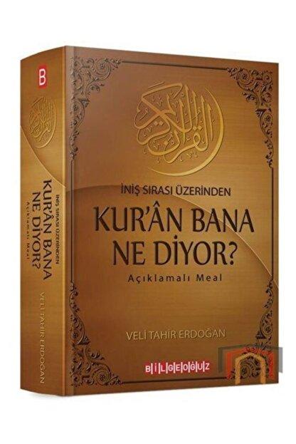 Bilgeoğuz Yayınları Kur'an Bana Ne Diyor İniş Sırası Üzerinden