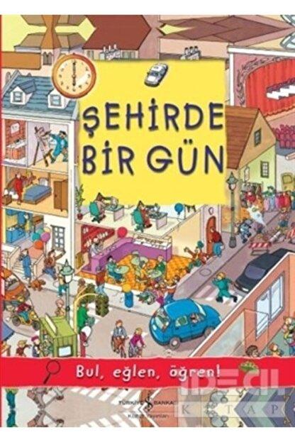 İş Bankası Kültür Yayınları Şehirde Bir Gün