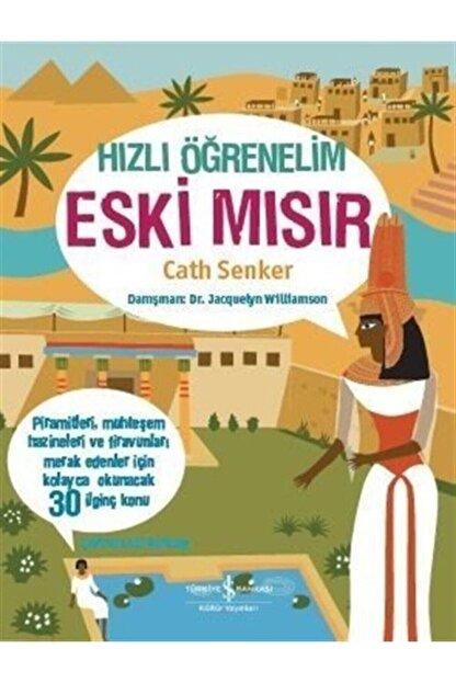 İş Bankası Kültür Yayınları Hızlı Öğrenelim - Eski Mısır