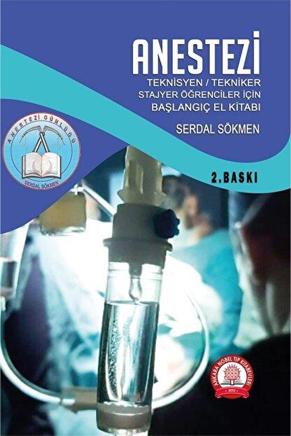 Ankara Nobel Tıp Kitapevleri Anestezi Teknisyen Tekniker Stajyer Öğrenciler Için El Kitabı