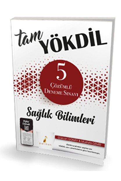 Pelikan Yayınları Tam Yökdil Sağlık Bilimleri Dijital Çözümlü 5 Deneme Sınavı