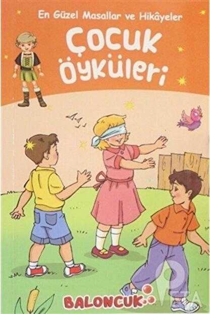 Baloncuk Çocuk Öyküleri - En Güzel Masallar Ve Hikayeler