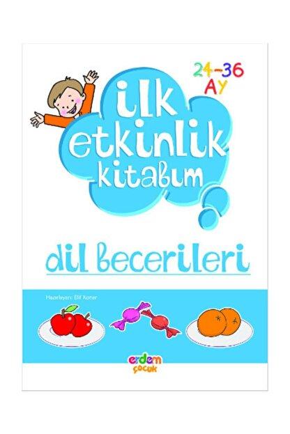 Erdem Yayınları Dil Becerileri Ilk Etkinlik Kitabım (24-36 Ay)