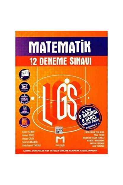 Mozaik Yayınları 8. Sınıf Lgs Matematik 6 Sarmal 6 Genel 12 Deneme Sınavı