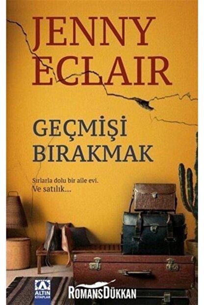 Altın Kitaplar Geçmişi Bırakmak - Jenny Eclair -