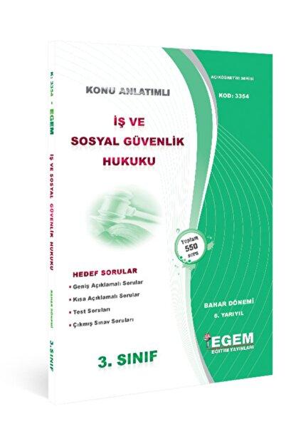 Egem Yayınları Iş Ve Sosyal Güvenlik Hukuku Konu Anlatımlı Soru Bankası-bahar Dönemi (6.yarıyıl)