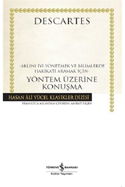 İş Bankası Kültür Yayınları Yöntem Üzerine Konuşma (Ciltli)