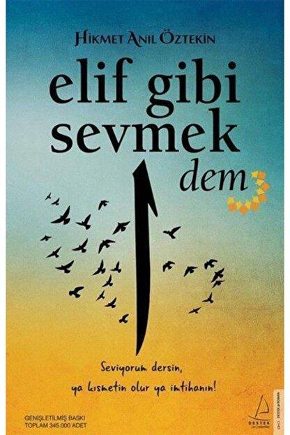Destek Yayınları Elif Gibi Sevmek Dem Hikmet Anıl Öztekin