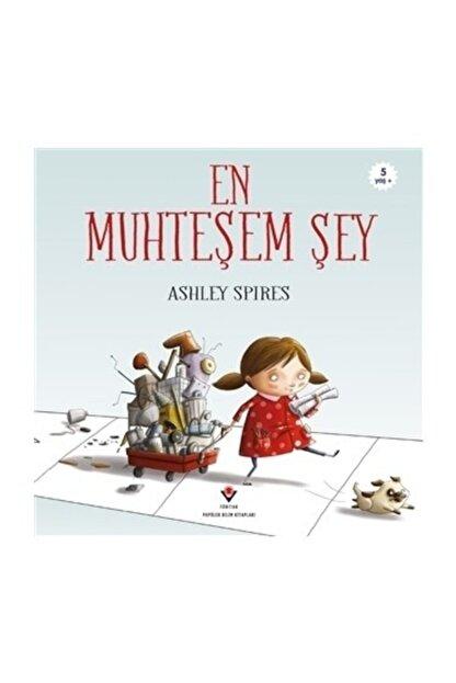Tübitak Yayınları En Muhteşem Şey Ashley Spires