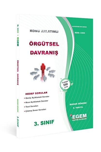 Egem Yayınları Örgütsel Davranış Konu Anlatımlı Soru Bankası-bahar Dönemi (6.yarıyıl)
