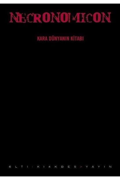 Altıkırkbeş Yayınları Necronomicon & Kara Dünyanın Kitabı