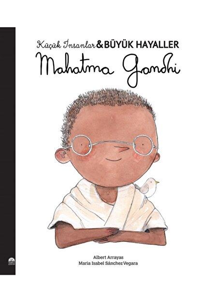 Martı Çocuk Yayınları Mahatma Gandhi Küçük Insanlar Büyük Hayaller Maria Isabel Sanchez Vegara 9786254481307