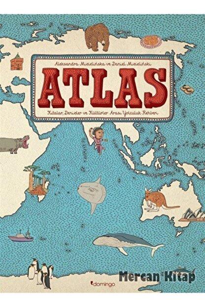 Domingo Yayınevi Atlas Kıtalar Denizler Kültürler Arası Yolculuk Rehberi