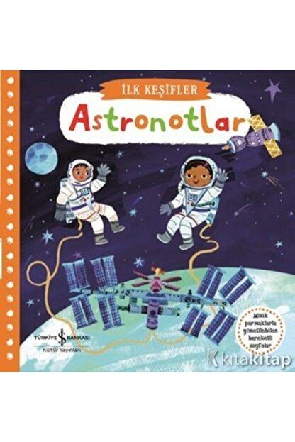 İş Bankası Kültür Yayınları Hareketli Astronotlar (ciltli) -