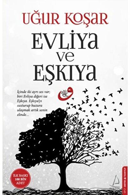 Destek Yayınları Evliya ve Eşkıya Uğur Koşar