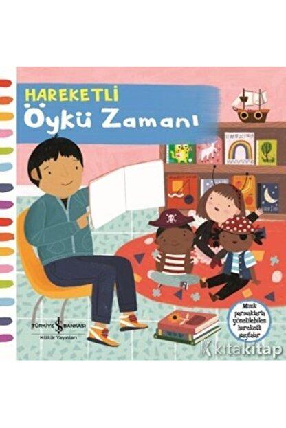 İş Bankası Kültür Yayınları Hareketli Öykü Zamanı (ciltli) -