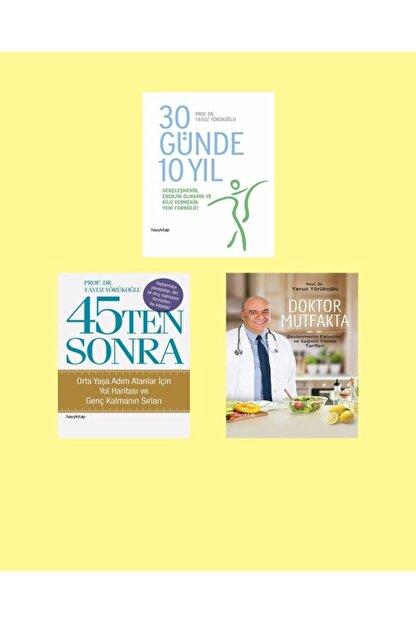 Hayykitap Prof. Dr. Yavuz Yörükoğlu 3'lü Kitap Seti / 30 Günde 10 Yıl - Doktor Mutfakta-45 Ten Sonra