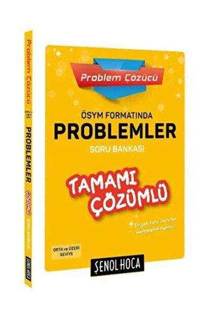 Şenol Hoca Yayınları Ösym Formatında Problemler Çözümlü Soru Bankası
