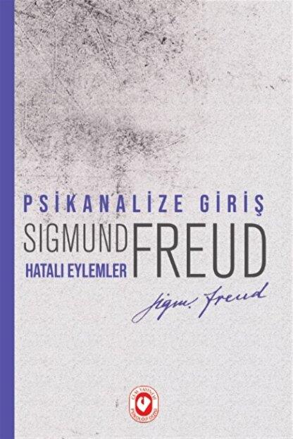 Cem Yayınevi Psikanalize Giriş - Hatalı Eylemler - Sigmund Freud