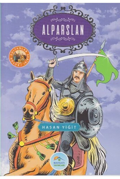 Mavi Çatı Yayınları Büyük Sultanlar Serisi - Alparslan