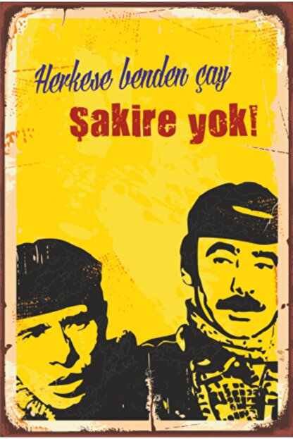 Hayat Poster Herkese Benden Çay Şakire Yok Yeşilçam Retro Vintage Ahşap Poster