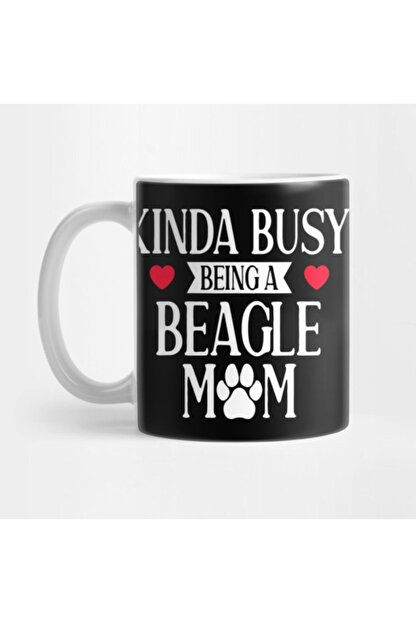 TatFast Funny Mother's Day Kinda Busy Being A Beagle Mom Funny Novelty Beagle Mom Gift Kupa