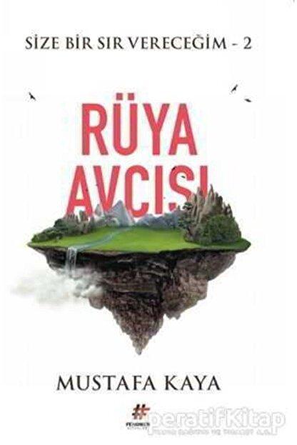 Fenomen Kitap Rüya Avcısı - Size Bir Sır Vereceğim 2 - Mustafa Kaya -