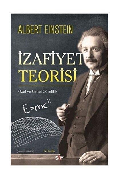 Say Yayınları Izafiyet Teorisi - Albert Einstein