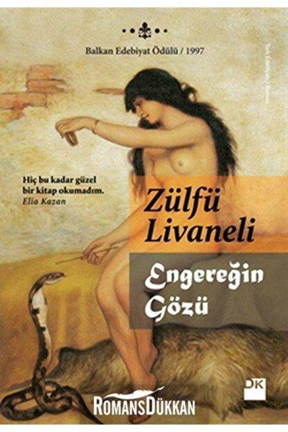 Doğan Kitap Engereğin Gözü Zülfü Livaneli - Zülfü Livaneli