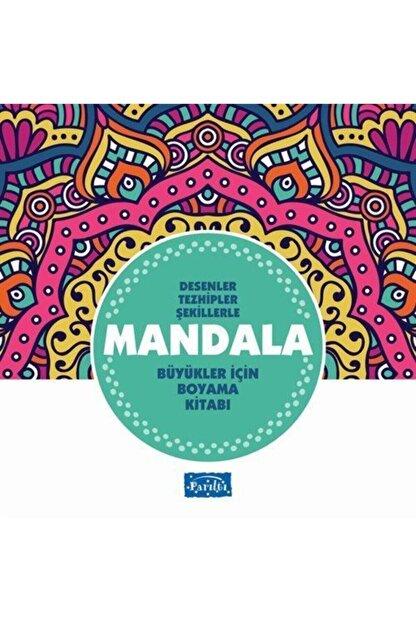Parıltı Yayıncılık Desenler Tezhipler Şekillerle Mandala - Turkuaz Kitap - Büyükler Için Boyama Kitabı