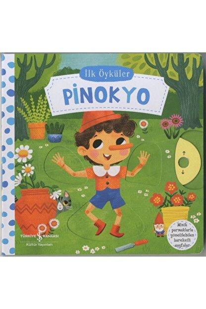 İş Bankası Kültür Yayınları Hareketli Pinokyo - Ilk Öyküler