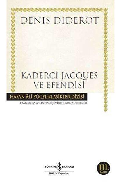 İş Bankası Kültür Yayınları Iş Bankası - Kaderci Jacques Ve Efendisi / Denis Diderot