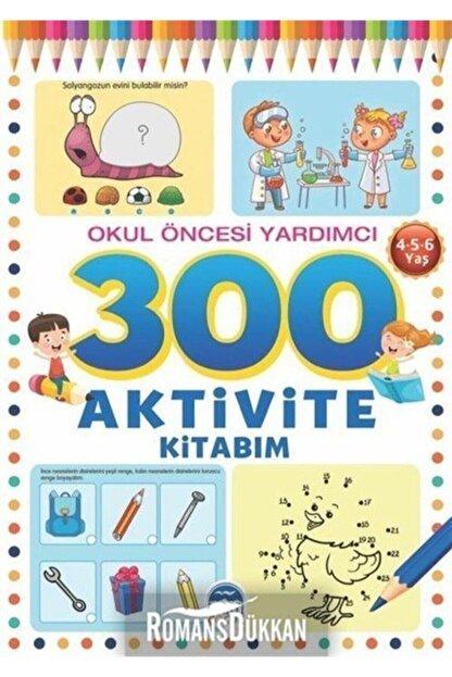 Martı Çocuk Yayınları 300 Aktivite Kitabım Okul Öncesi Yardımcı 4-5-6 Yaş