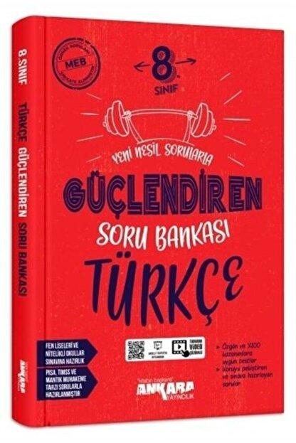 Ankara Yayınları 8.Sınıf Türkçe Güçlendiren Soru Bankası