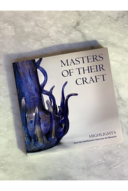 mar&more Masters Of Their Craft: Highlights From The Smithsonian American Art Museum Dekoratif Kitap