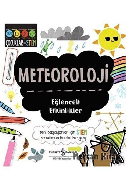 İş Bankası Kültür Yayınları Meteoroloji / Eğlenceli Etkinlikler