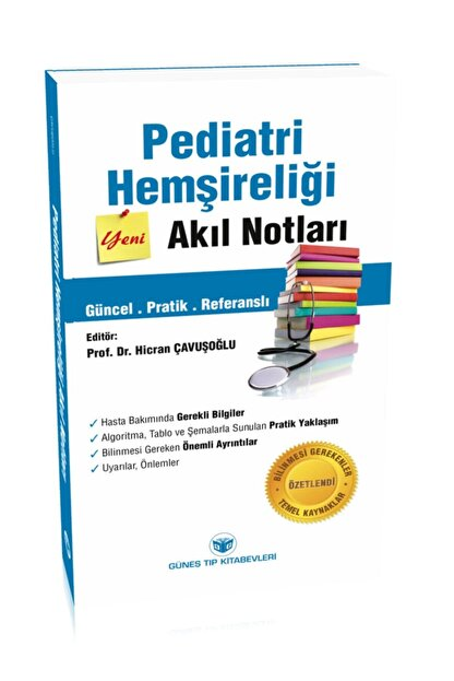 Güneş Tıp Kitabevi Pediatri Hemşireliği Akıl Notları