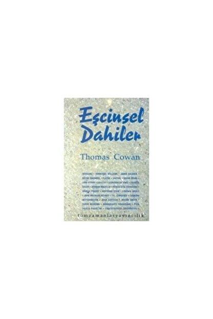 TÜM ZAMANLAR YAYINCILIK Eşcinsel Dahiler - Thomas Cowan