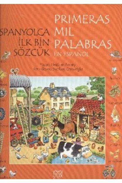 1001 Çiçek Kitaplar Ispanyolca Ilk Bin Sözcük - Primeras Mil Palabras En Espanol