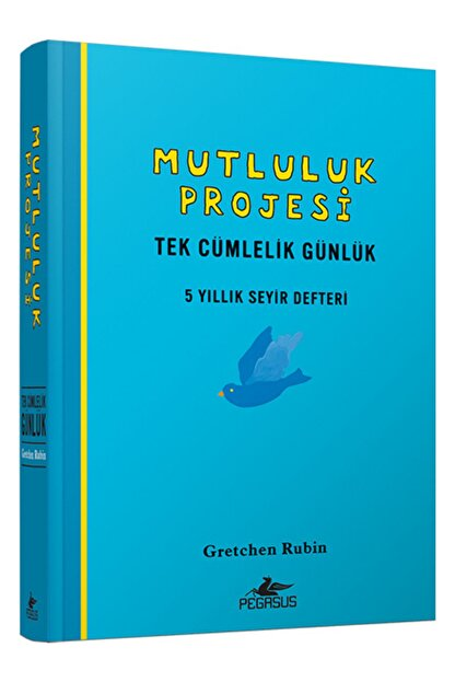 Pegasus Yayınları Mutluluk Projesi  Tek Cümlelik Günlük 5 Yıllık Seyir Defteri Ciltli
